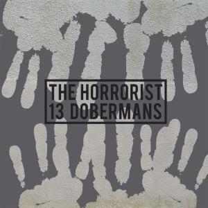 Album 13 Dobermans from The Horrorist