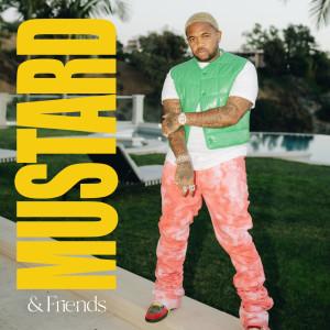 Album Mustard and Friends (Explicit) from DJ Mustard