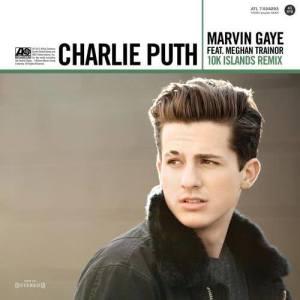 Charlie Puth的專輯Marvin Gaye (feat. Meghan Trainor) [10K Islands Remix]