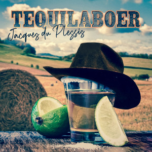 Album Tequilaboer from Jacques Du plessis