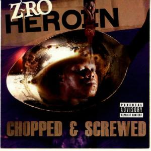 Album Heroin (Chopped and Screwed) from Z-Ro