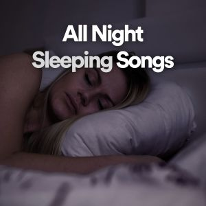 Album All Night Sleeping Songs from Baby Lullaby