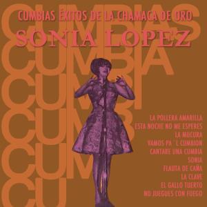 Album Cumbias Éxitos de la Chamaca de Oro from Sonia Lopez