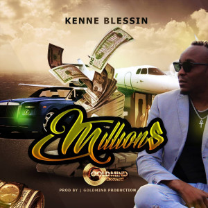 Album Millions from Kenne Blessin