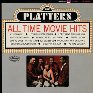The Platters的專輯All Time Movie Hits