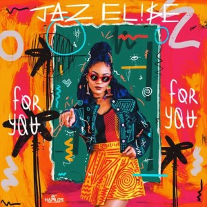 Album For You from Jaz Elise