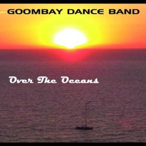 Album Over The Oceans from Goombay Dance Band