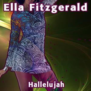 Ella Fitzgerald的專輯Hallelujah