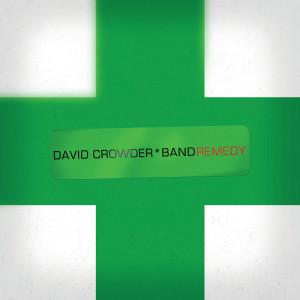 Remedy 2007 David Crowder Band