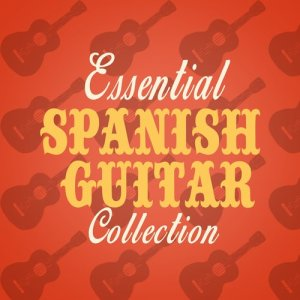 Album Essential Spanish Guitar Collection from Spanish Guitar Music