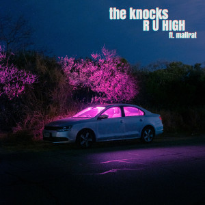 Album R U HIGH from The Knocks