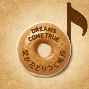 DREAMS COME TRUE的專輯Aiga Tadoritsuku Basho