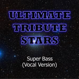 Ultimate Tribute Stars的專輯Nicki Minaj - Super Bass (Vocal Version)