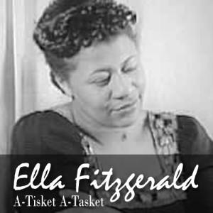 Ella Fitzgerald的專輯A-Tisket A-Tasket