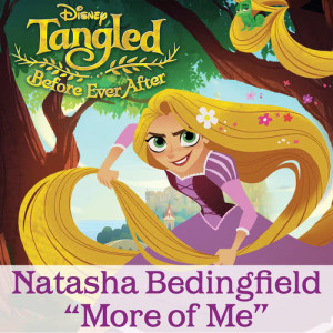 "Listen to More of Me (From ""Tangled: Before Ever After"") song with lyrics from Natasha Bedingfield"