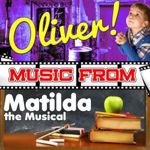 Studio Allstars的專輯Music from Oliver! & Matilda the Musical