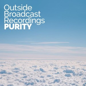 Outside Broadcast Recordings: Purity