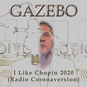 Album I Like Chopin 2020 (Radio Coronaversion) from Gazebo