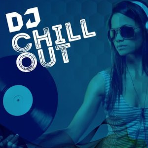 Album DJ Chill Out from Various Artists