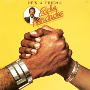 Album He's A Friend from Eddie Kendricks