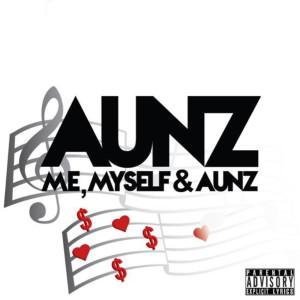 Album Me, Myself & Aunz (Explicit) from Aunz