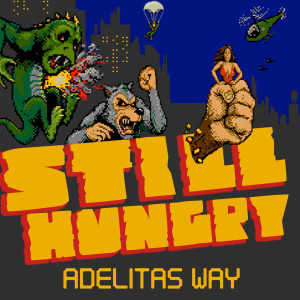 Album Still Hungry from Adelitas Way