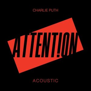 Charlie Puth的專輯Attention (Acoustic)
