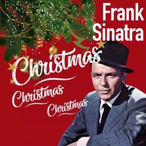 Frank Sinatra的專輯Christmas Christmas Christmas