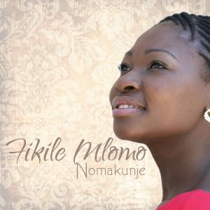 Album Nomakunje from Fikile Mlomo