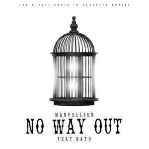 Album No Way Out from Manuellsen