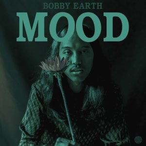 Album Mood from Bobby Earth