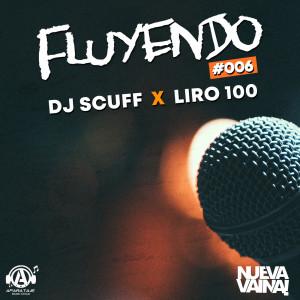 Album Fluyendo #006 (Explicit) from Liro 100