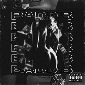 Badd B (Explicit) dari Not a Fox