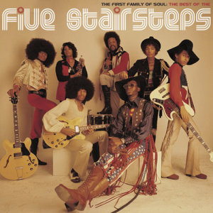 Album The First Family of Soul: The Best of The Five Stairsteps from The Five Stairsteps