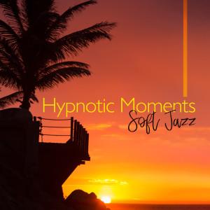 Album Hypnotic Moments from Jazz Night Music Paradise