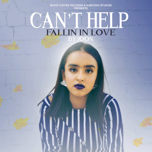 Album Can't Help Fallin in Love (Cover Version) from JOON
