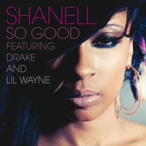 So Good 2011 Shanell