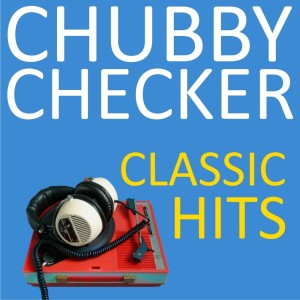 Album Classic Hits from Chubby Checker