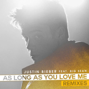Justin Bieber的專輯As Long As You Love Me