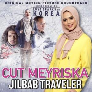 "Dengarkan Jilbab Traveler (From ""Jilbab Traveler: Love Sparks in Korea"") lagu dari Cut Meyriska dengan lirik"