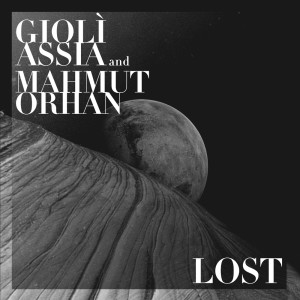 Listen to Lost song with lyrics from Giolì & Assia