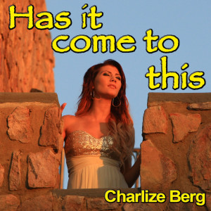 Album Has It Come to This from Charlize Berg
