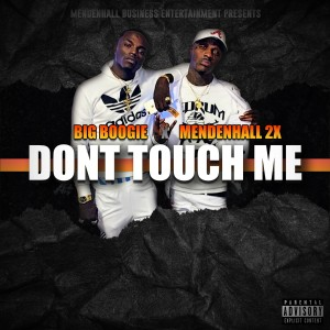 Album Don't Touch Me (Explicit) from Big Boogie