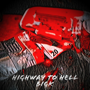Album Highway to Hell from Big K