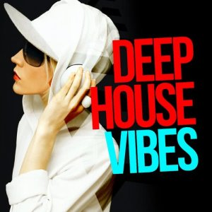 Album Deep House Vibes from Dance Music