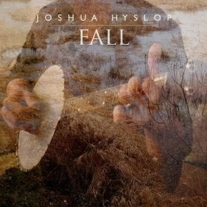 Listen to Fall song with lyrics from Joshua Hyslop