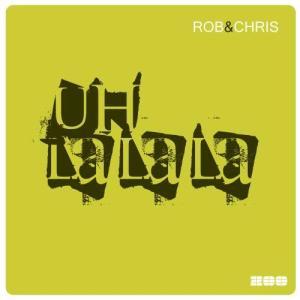 Album Uh La La La from Rob & Chris