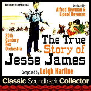 Album The True Story of Jesse James (Ost) [1957] from Leigh Harline