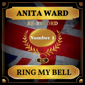 Ring My Bell (UK Chart Top 40 - No. 1)