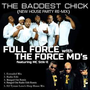 Full Force的專輯The Baddest Chick (New House Party Re-Mix)